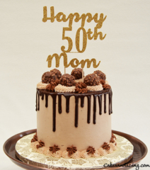 50th Bday Cake #chocolate Drip Cke #ferrerorocher #chocolateandmorechocolate