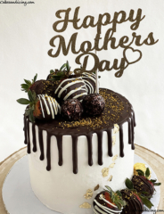 Happy Mother's Day To All The Beautiful And Gracious Moms #happymothersday #chocolatecoveredstrawberries #chocolate #strawberries #strawberrycake #chocolatedripcake #lovemoms
